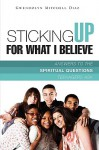 Sticking Up for What I Believe - Gwendolyn Mitchell Diaz