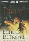 Echoes of Betrayal (Paladin's Legacy, #3) - Elizabeth Moon, Jennifer Vandyck