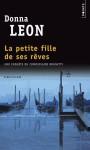 La Petite Fille de ses rêves - Donna Leon, William Olivier Desmond