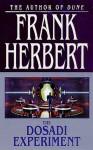 The Dosadi Experiment - Frank Herbert