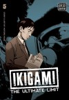 Ikigami: The Ultimate Limit, Volume 5 - Motoro Mase