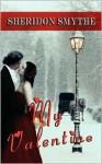 My Valentine - Sheridon Smythe