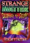 Doorway to Doom - Marty M. Engle, Johnny Ray Barnes