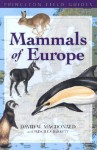 Mammals of Europe - David W. Macdonald