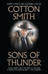 Sons of Thunder (Rule Cordell) - Cotton Smith