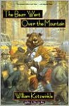 The Bear Went Over the Mountain - William Kotzwinkle