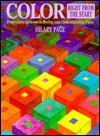 Color Right from the Start: Progressive Lessons in Seeing and Understanding Color - Hilary Page