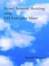 Neural Network Modeling Using Sas Enterprise Miner - Randall Matignon