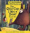 The Other Day I Met a Bear (Reading Together) - Russell Ayto