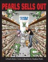 Pearls Sells Out: A Pearls Before Swine Treasury - Stephan Pastis