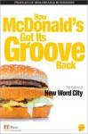 How McDonald's Got Its Groove Back - New Word City