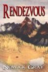 Rendezvous - Nowick Gray