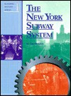 The New York Subway System (Building History Series) - Tim McNeese