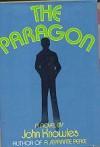 The Paragon: A Novel - John Knowles