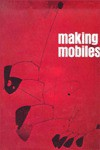 Making Mobiles - Guy R. Williams