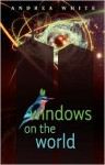 Windows on the World - Andrea White