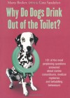 Why Do Dogs Drink Out Of The Toilet? - Marty Becker