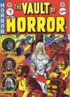 The Vault Of Horror (EC Classics #6) - Al Feldstein, William M. Gaines
