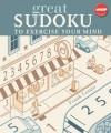Great Sudoku to Exercise Your Mind - Frank Longo