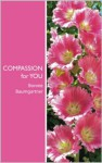 COMPASSION for YOU - Bonnie Baumgartner