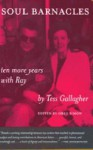 Soul Barnacles: Ten More Years with Ray - Tess Gallagher, Greg Simon