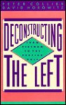 Deconstructing the Left - Peter Collier, David Horowitz
