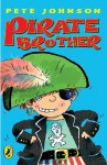 Pirate Brother (Young Puffin Story Books) - Johnson Pete, Mike Gordon