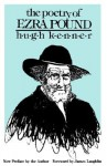 The Poetry of Ezra Pound - Hugh Kenner, James Laughlin