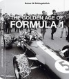 The Golden Age of Formula 1 - Rainer W. Schlegelmilch, Jackie Stewart