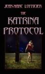 The Katrina Protocol - Jean-Marc Lofficier, Randy Lofficier