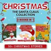 Christmas: 50+ Stories (FREE Coloring Book Included) The Santa Claus Collection (Christmas Stories for Children) - Uncle Amon