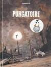 Purgatoire T01 Livre 1 - Christophe Chabouté