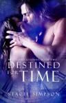 Destined for Time - Stacie Simpson