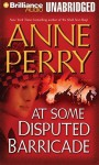 At Some Disputed Barricade (World War One Series, #4) - Anne Perry, Michael Page