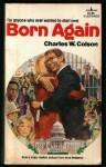 Born Again - Charles Colson