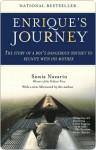 Enrique's Journey Enrique's Journey Enrique's Journey - Sonia Nazario