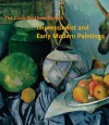 The Clark Brothers Collect: Impressionist and Early Modern Paintings - Michael Conforti, James A. Ganz, Neil Harris, Gilbert T. Vincent