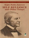 Self-Reliance and Other Essays (Dover Thrift Editions) - Ralph Waldo Emerson