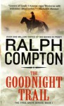 The Goodnight Trail - Ralph Compton