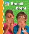 Brandi and Brent - Mary Elizabeth Salzmann