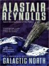 Galactic North - Alastair Reynolds, John Lee