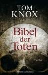 Bibel der Toten (German Edition) - Tom Knox, Sepp Leeb