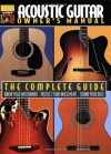 Acoustic Guitar Owner's Manual Book (Acoustic Guitar) (Acoustic Guitar Guides) - Hal Leonard Publishing Company