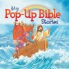 My Pop Up Bible Stories - Juliet David, Daniel Howarth