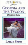 Georgia and the Tycoon - Margaret Way