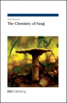 The Chemistry of Fungi - James R. Hanson, Royal Society of Chemistry