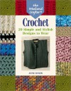The Weekend Crafter: Crochet: 20 Simple and Stylish Designs to Wear - Jane Davis