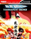 Yu-Yu Hakusho Tournament Tactics (Prima Official Game Guide) - Kenneth Miller