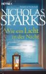 Wie ein Licht in der Nacht: Roman - Nicholas Sparks