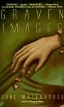 Graven Images - Jane Waterhouse